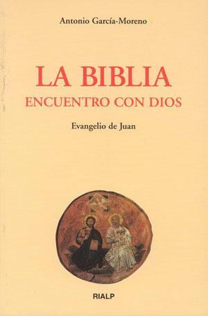 La Biblia. Encuentro con Dios, en RIALP