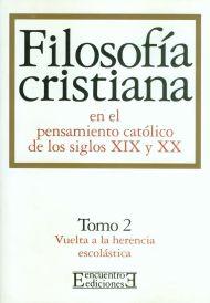 Dos monumentales obras sobre el pensamiento filosófico cristiano