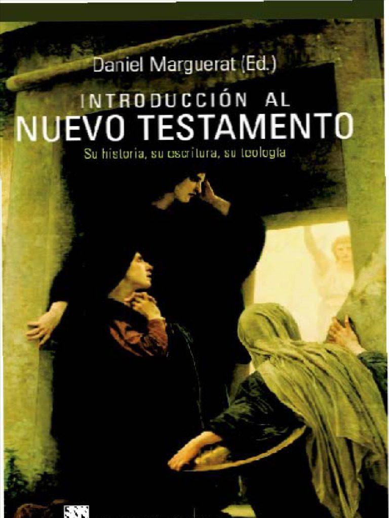 Una magnífica y útil introducción al NT, publicada por DDB